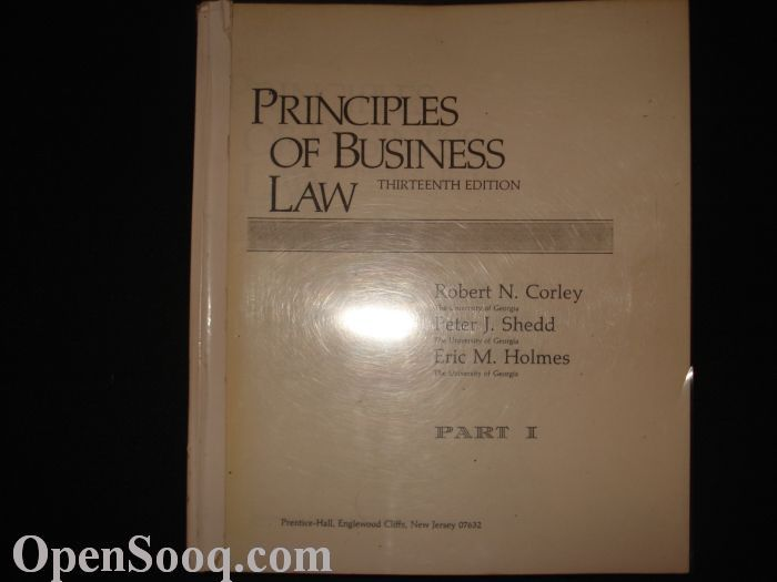 principles of business law Someone who lacks knowledge of the fundamental principles of business law  and ethics lacks a fundamental knowledge of business the law influences every .